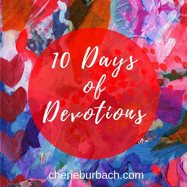10 Days of Devotions, Straight to Your Inbox