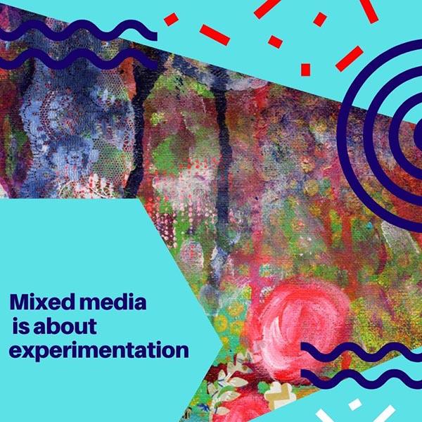 The Basics of Mixed Media Art