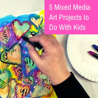 Outline for 5 Mixed Media Art Projects to Do With Kids