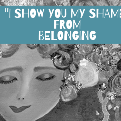 I Show You My Shame (Poem)