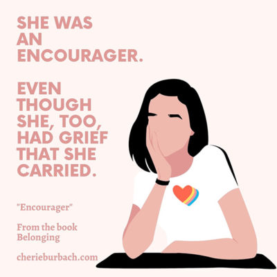 She Was An Ecourager